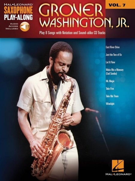 Saxophone Play Along 7 - Grover Washington, Jr. + Audio Online