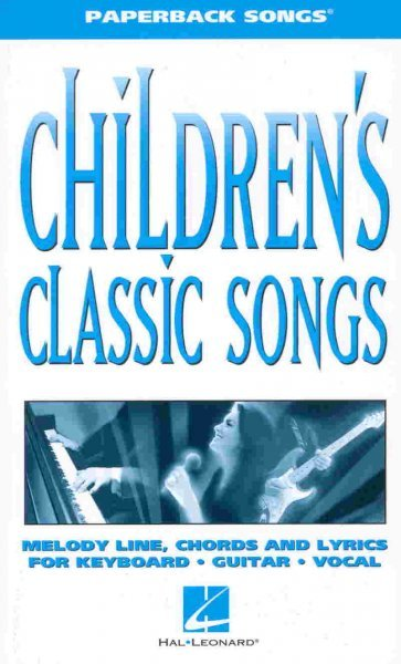 Paperback Songs - CHILDREN'S CLASSIC SONGS  vocal/chords