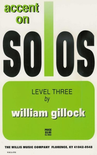 The Willis Music Company GILLOCK - ACCENT ON SOLOS level 3
