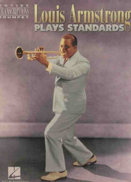 Hal Leonard Corporation LOUIS ARMSTRONG PLAYS STANDARDS     trumpet