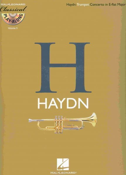 CLASSICAL PLAY ALONG 5 - Haydn: Trumpet Concerto in E-flat Major + CD