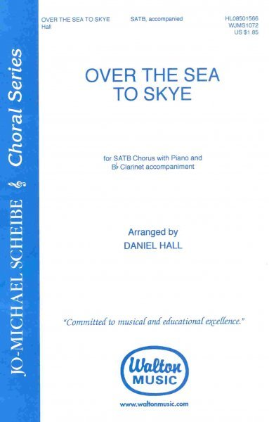 OVER THE SEA TO SKYE /  SATB*