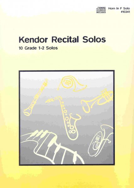 Kendor Music, Inc. Kendor Recital Solos for Horn in F + CD  solos book / lesní roh