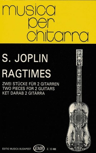 EDITIO MUSICA BUDAPEST Music P MUSICA PER CHITARRA - TWO RAGTIMES by S. Joplin