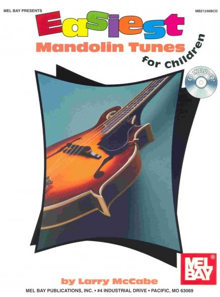 MEL BAY PUBLICATIONS EASIEST MANDOLIN TUNES FOR CHILDREN + CD / mandolína + tabulatura