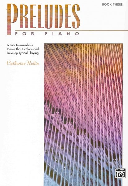 PRELUDES FOR PIANO 3 by Catherine Rollin