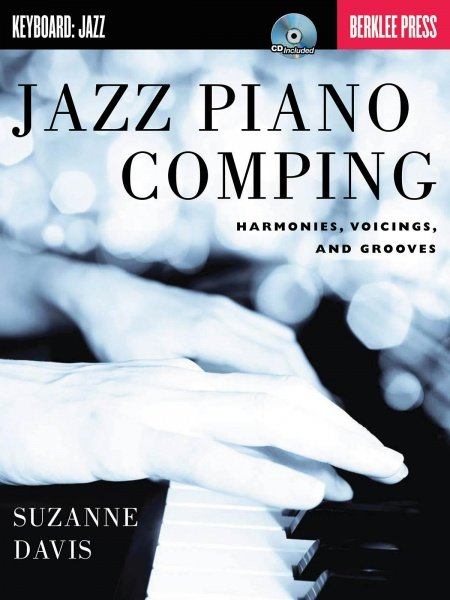 JAZZ PIANO COMPING (harmonies, voicing & grooves) + CD