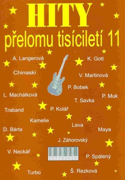 Hity přelomu tisíciletí 11 - zpěv akordy - Clarina 78011bedb12