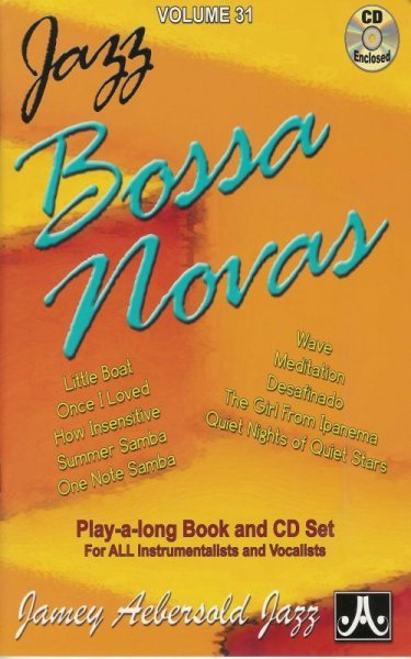 JAMEY AEBERSOLD JAZZ, INC AEBERSOLD PLAY ALONG 31 - JAZZ BOSSA NOVA + CD