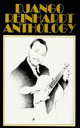 Hal Leonard Corporation DJANGO REINHARDT ANTHOLOGY  / sólo kytara