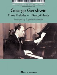 GEORGE GERSHWIN - Three Preludes / 1 piano 4 hands