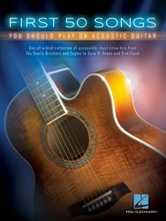 Hal Leonard Corporation First 50 Songs (You Should Play on Acoustic Guitar) / text + akord