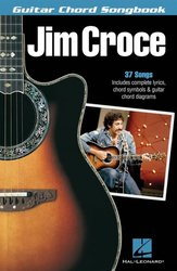 Jim Croce: 37 Songs - Guitar Chord Songbook - text / akordy