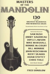 Masters of the Mandolin - 130 greatest bluegrass & newgrass solos in tablature / tabulatura