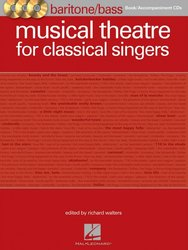 Musical Theatre for Classsical Singers + 3x CD / baritone (bass) + piano