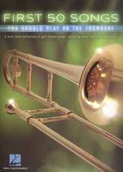 First 50 Songs (You Should Play on the Trombone) / prvních 50 skladeb pro pozoun