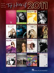 Hal Leonard Corporation TOP HITS of 2011 - piano/vocal/guitar