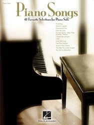 PIANO SONGS - 41 Favorite Selections for Piano Solo