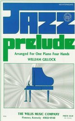 The Willis Music Company GILLOCK - JAZZ PRELUDE one piano four hands