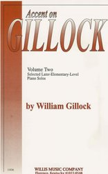 The Willis Music Company ACCENT ON GILLOCK volume 2