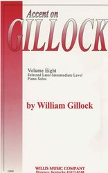 The Willis Music Company ACCENT ON GILLOCK volume 8