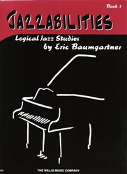 JAZZABILITIES 1 - logical jazz studies for  piano