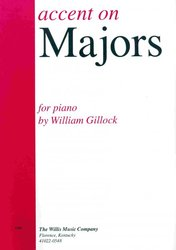 ACCENT ON MAJORS by W.Gillock / piano