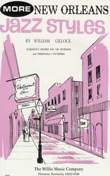 The Willis Music Company JAZZ STYLES - NEW ORLEANS - MORE -  GILLOCK