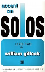 The Willis Music Company GILLOCK - ACCENT ON SOLOS level 2