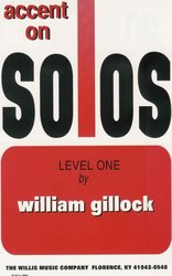 The Willis Music Company GILLOCK - ACCENT ON SOLOS level 1