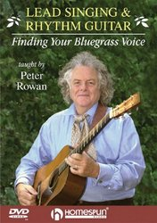 Lead Singing & Rhythm Guitar: Finding Your Bluegrass Voice + DVD