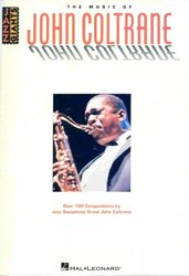 Hal Leonard Corporation THE MUSIC OF JOHN COLTRANE     all instruments