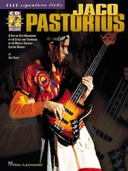 Hal Leonard Corporation JACO PASTORIUS - A Step-by-Step Breakdown of the Styles and Techni