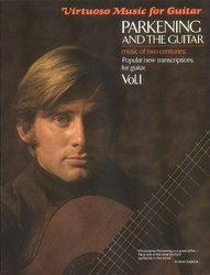 Hal Leonard Corporation Parkening and the Guitar 1 - music of two centuries
