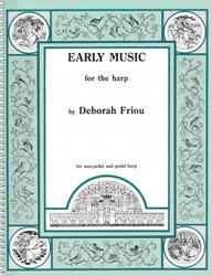 EARLY MUSIC for the HARP by Deborah Friou
