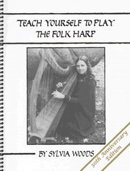WOODS MUSIC&BOOKS, Inc. TEACH YOURSELF TO PLAY THE FOLK HARP  by Sylvia Woods