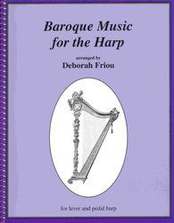 BAROQUE MUSIC FOR THE HARP arranged by Deborah Friou