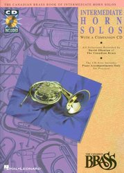 THE CANADIAN BRASS - INTERMEDIATE HORN SOLOS + CD / lesní roh (f horn) a klavír