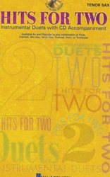 HITS FOR TWO + CD / dueta pro tenor saxofon