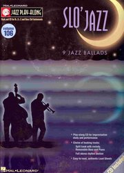 Hal Leonard Corporation JAZZ PLAY ALONG 106 - SLO' JAZZ + CD