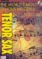 Cherry Lane Music Company THE WORLD'S MOST FAMOUS MELODIES + CD / tenor saxofon