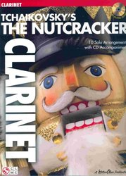 Cherry Lane Music Company TCHAIKOVSKY - The Nutcracker  + CD / klarinet