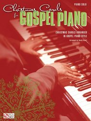 Cherry Lane Music Company Christmas Carols for GOSPEL PIANO