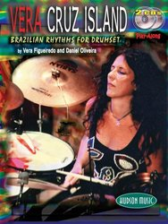 VERA CRUZ ISLAND + 2x CD / Brazilian Rhythms for Drumset