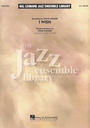 I Wish (by Steve Wonder) for Jazz Ensemble / partitura + party