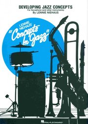 Developing Jazz Concepts For Saxophone (and other instruments) by Lennie Niehaus