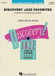 Hal Leonard Corporation DISCOVERY JAZZ FAVORITES (grade 1-2) / party (15 ks)