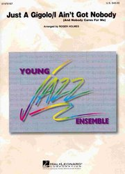 Just A Gigolo / I Ain't Got Nobody - Young Jazz Ensemble / partitura + party