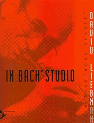ADVANCE MUSIC IN BACH'S STUDIO - saxophone quartet (SATB)