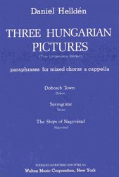 Three Hungarian Pictures / SATB a cappella